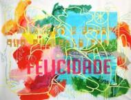 Felicidade Acrílico / 155 x 185 cm / 2013